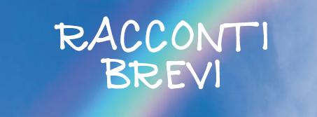 RACCONTI BREVI – Serata evento
